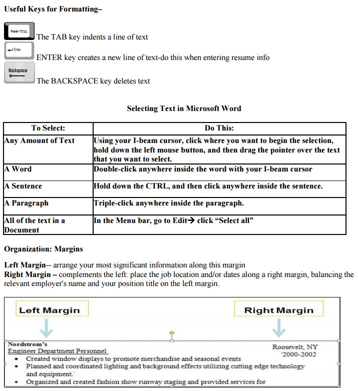 Alignment: Justification Icons, Home Tab, Paragraph Group. Use To Center  Your Personal Information.  Resume Cheat Sheet